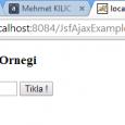 Jsf'te ajax kullanimi cok basittir , ajax kullanimini tek bir tag ile halledebiliriz ; ilk once bir tane jsf 2.0 destegi olan xhtml bir sayfa olusuturuyoruz sayfa.xhtml [crayon-59c448720804c541876569/] <f:ajax>tag 'i […]